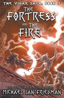 The Fortress and the Fire