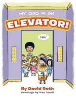 My Dad Is an Elevator