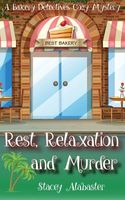 Rest, Relaxation and Murder