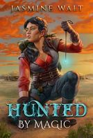 Hunted by Magic