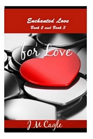 Enchanted Love, Book 2 and Book 3