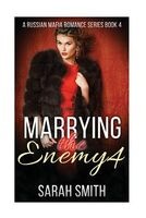 Marrying the Enemy 4