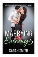 Marrying the Enemy 5