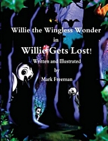 Willie the Wingless Wonder in Willie Gets Lost!