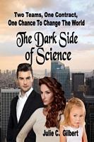 The Dark Side of Science