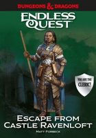 Escape from Castle Ravenloft: An Endless Quest Book