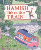 Hamish Takes the Train
