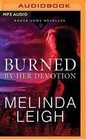 Burned by Her Devotion: A Novella