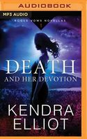 Death and Her Devotion: A Novella