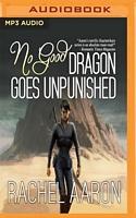 No Good Dragon Goes Unpunished