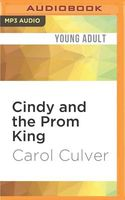 Cindy and the Prom King