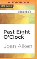 Past Eight O'Clock