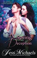 A Spring Deception