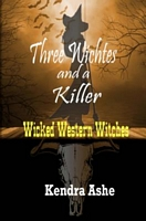Three Witches and a Killer