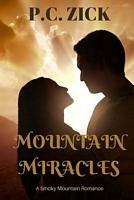 Mountain Miracles