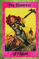 The Huntress of Akkan