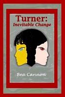 Turner: Inevitable Change