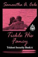 Tickle His Fancy