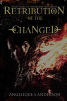 Retribution of the Changed