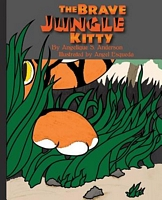 The Brave Jungle Kitty