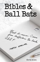 Bibles and Ball Bats