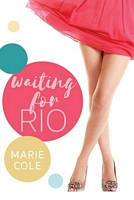 Waiting for Rio