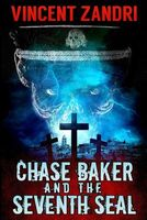 Chase Baker and the Seventh Seal