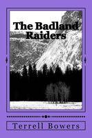 The Badland Raiders