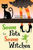 Seven Pets for Seven Witches