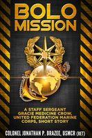 BOLO Mission