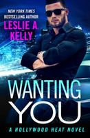 Wanting You by Leslie Kelly / Leslie A. Kelly