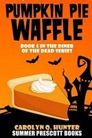 Pumpkin Pie Waffle