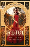 Alice, the Player