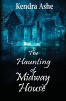 The Haunting of Midway House