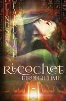 Ricochet Through Time