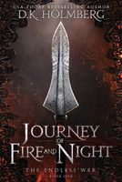 Journey of Fire and Night