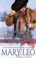 Ropin' the Lone Cowboy of Starlight Bend