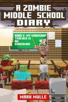 My Woodshop Teacher Is An Enderman Buy Horror Nov 2016 GENRE Childrens Adventure Unofficial Minecraft Book For Kids Ages 9