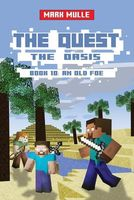 An Old Foe Buy General Fiction Nov 2016 The Quest Oasis GENRE Childrens Adventure Unofficial Minecraft Book For Kids Ages 9