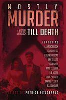 Mostly Murder Till Death