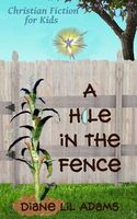 A Hole in the Fence