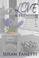 Love & Friendship: A Signal Bend Byway