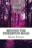 Beyond the Pinkerton Road