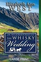 The Whisky Wedding