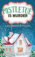 Mistletoe Is Murder