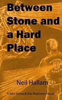 Between Stone and a Hard Place