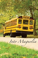 Into Magnolia