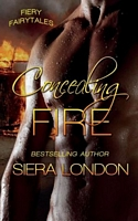 Concealing Fire