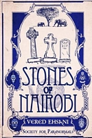 Miss Knight and the Stones of Nairobi