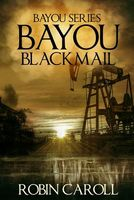 Bayou Blackmail